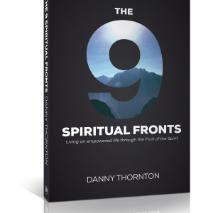The Nine Spiritual Fronts, by Danny Thornton